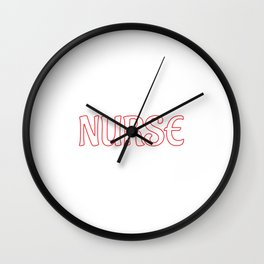Not Crazy because I'm a Nurse I Like It T-Shirt Wall Clock