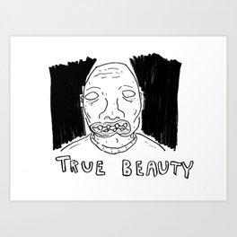 True Beauty Art Print