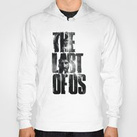 last of us Hoodies featuring The Last of Us by Tatiana Anor