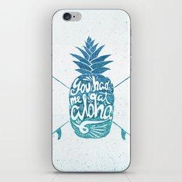 You had me at Aloha! iPhone Skin