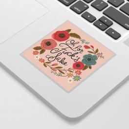 Pretty Swe*ry: Oh For F's Sake Sticker
