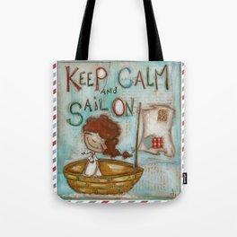 Keep Calm and Sail On Tote Bag