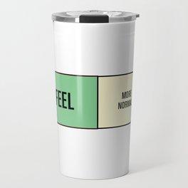Feel More Normal Travel Mug