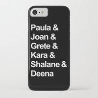 karu kara iPhone & iPod Cases featuring Paula & Joan & Grete & Kara & Shalane & Deena  by Sarah Marie Design Studio