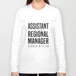 assistant to the regional manager girlfriend Long Sleeve T-shirt