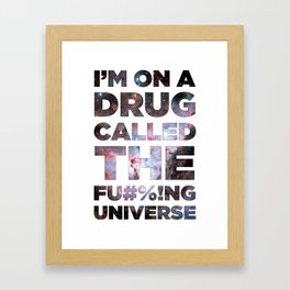 Fucking Universe Framed Art Print