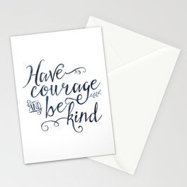 Have Courage and Be Kind (navy colorway) Stationery Cards