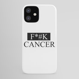 F*#K cancer quote iPhone Case