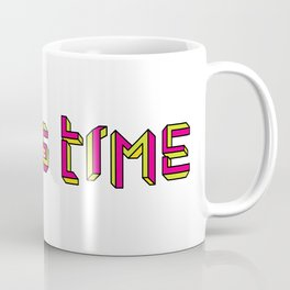 Why is Time Coffee Mug