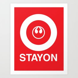 Stay On Target... Art Print