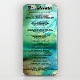 Desiderata 2 - Words of Wisdom iPhone Skin