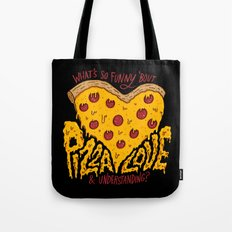 Pizza Love & Understanding Tote Bag