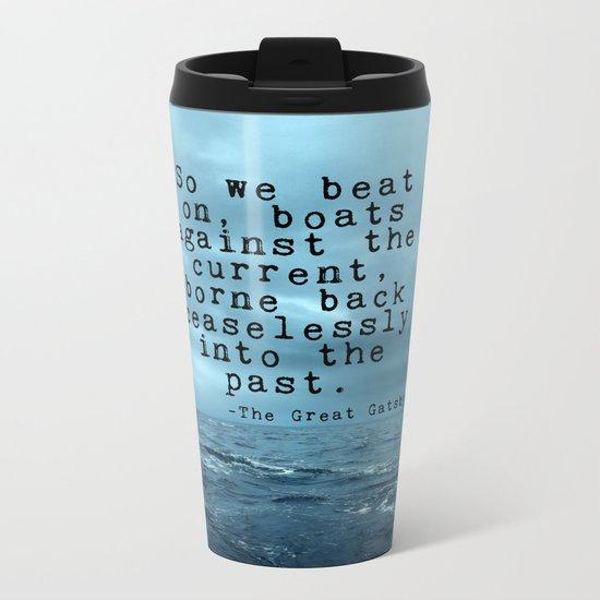 So we beat on - Gatsby quote on the dark ocean Metal Travel Mug