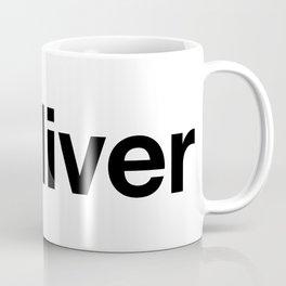 DELIVER Coffee Mug