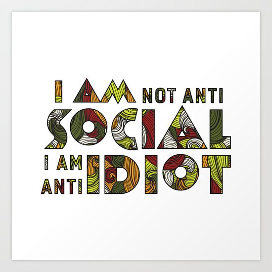 Social Sarcastic Typography Design Art Print