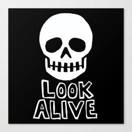 Look Alive Canvas Print