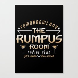 The Rumpus Room  Canvas Print