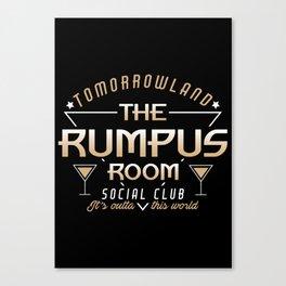 The Rumpus Room  Canvas Print
