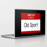 sport Laptop & iPad Skins featuring Old Sport by discojellyfish