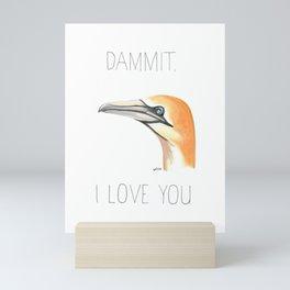 Dammit, Gannet, I Love You (Northern Gannet) Mini Art Print