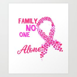 In This Family No One Fights Alone Breast Cancer Awareness Print Art Print
