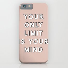 Your Only Limit iPhone Case