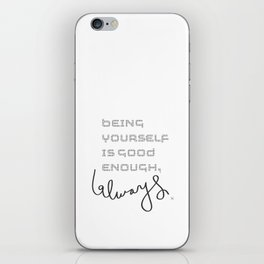 being yourself iPhone Skin