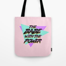 Babe With The Power - Black Tote Bag