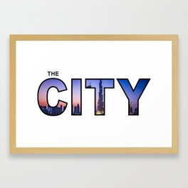 The City - Version 8 Framed Art Print