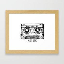 Where Words Fail, Music Speaks Framed Art Print
