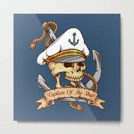 Captain of the Ship Metal Print