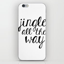 jingle all the way iPhone Skin