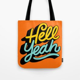 hell yeah 004 x typography Tote Bag