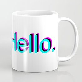 Hello. Coffee Mug