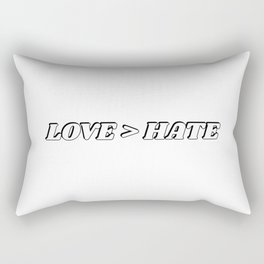 Love is greater than hate Rectangular Pillow