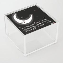 And the moon said to me... Acrylic Box