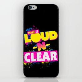 Loud-N-Clear iPhone Skin