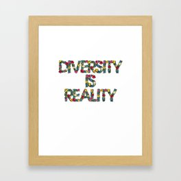 Diversity is reality Framed Art Print