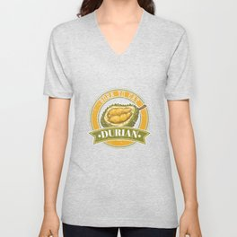 Awesome Born To Eat Durians Durian Lover Gifts Unisex V-Neck