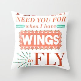 I Have Wings Throw Pillow