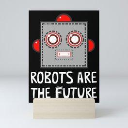 Robots are the Future Mini Art Print