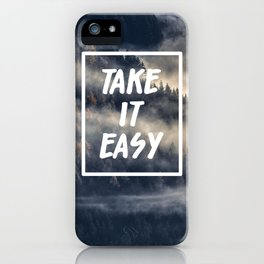 Take it easy on the mountains! iPhone Case