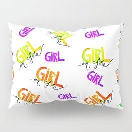 Girl on fire1 Pillow Sham