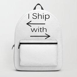 I Ship It (black text) Backpack