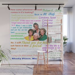 Golden Girl Quotes Wall Mural