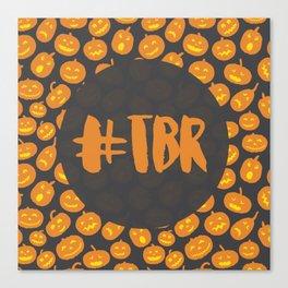 #TBR (Halloween) Canvas Print