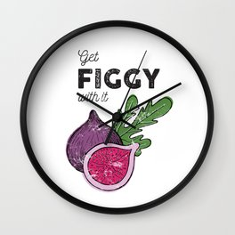 Get Figgy with It Wall Clock