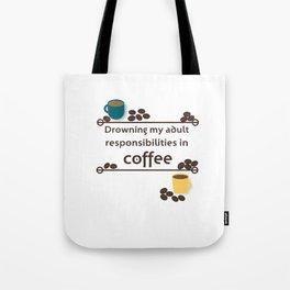 Drowning in Coffee Tote Bag