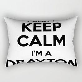 I cant keep calm I am a DRAYTON Rectangular Pillow