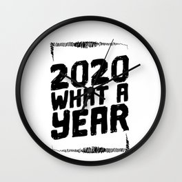 Happy New Year's Gift Ideas 2020 What a Year Welcome 2021 Wall Clock